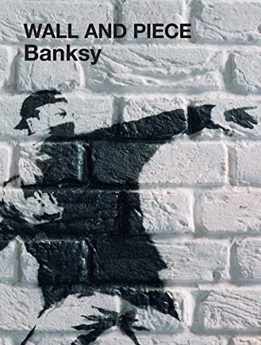 9781844137879: Banksy: Wall and Piece