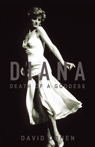 9781844137954: Diana: Death of a Goddess - What Really Happened in Her Last Few Hours