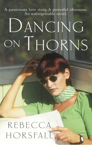 9781844137961: Dancing On Thorns