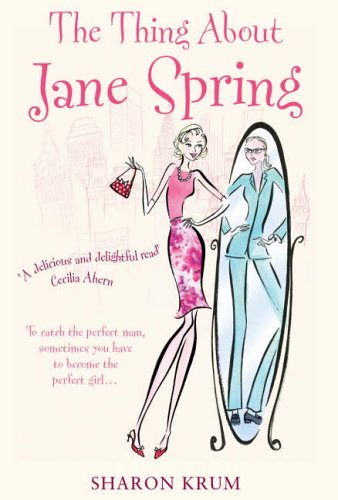 9781844138050: The Thing About Jane Spring