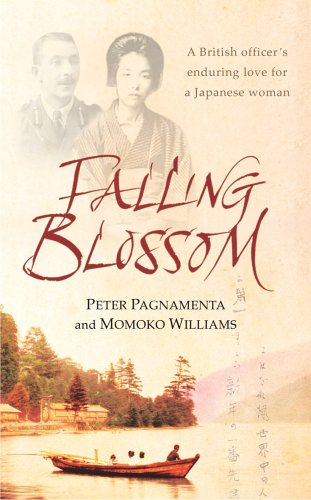 9781844138203: Falling Blossom: A British Officer's Enduring Love for a Japanese Woman