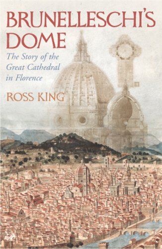 9781844138272: Brunelleschi's Dome: The Story of the Great Cathedral in Florence