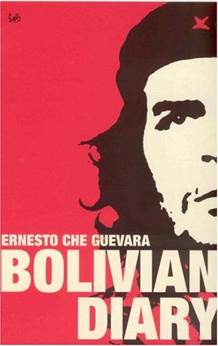 Bolivian Diary: Guevara, Che
