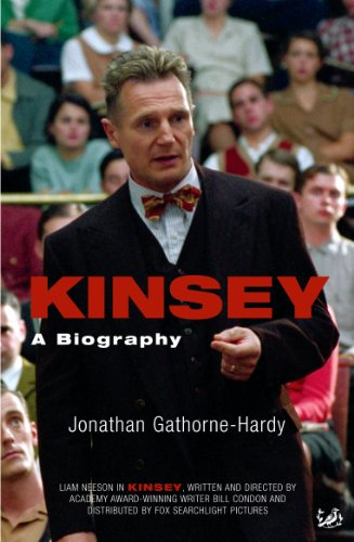 Kinsey: A Biography: Gathorne-Hardy, Jonathan