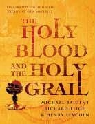 9781844138401: The Holy Blood and the Holy Grail Illustrated Edition