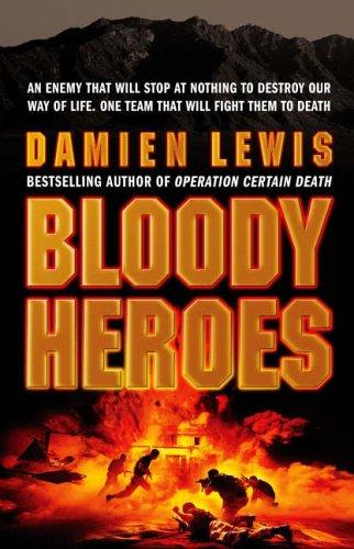 9781844138678: Bloody Heroes