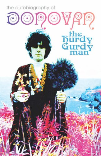 The Hurdy Gurdy Man ***SIGNED 1st/1st ***: Leitch, Donovan