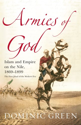 9781844138838: Armies of God: Islam and Empire on the Nile, 1869-1899