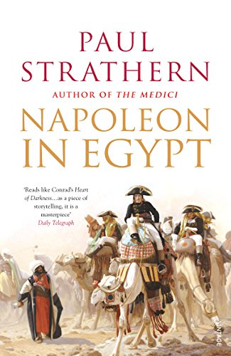 9781844139170: Napoleon in Egypt: 'The Greatest Glory'