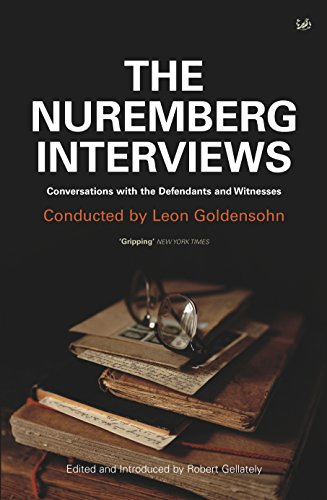 9781844139194: The Nuremberg Interviews: Conversations with the Defendants and Witnesses