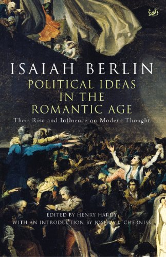 9781844139262: Political Ideas In The Romantic Age: Their Rise and Influence on Modern Thought