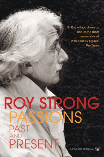 Passions Past and Present: Strong, Roy
