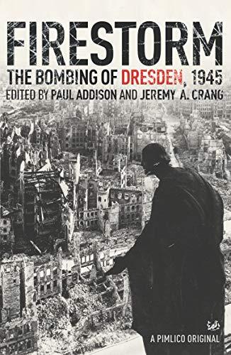 9781844139286: Firestorm: The Bombing of Dresden, 1945