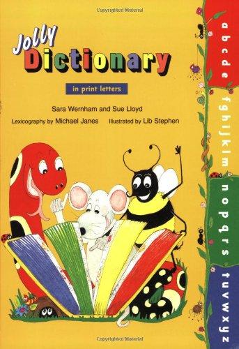 Jolly Dictionary (Paperback Edition) (Jolly Grammer): Lloyd, Sue; Wernham, Sara