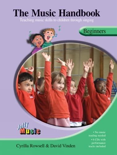 The Music Handbook - Beginners (Mixed media: Cyrilla Rowsell, David