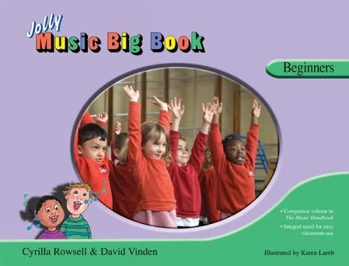 Jolly Music Big Book - Beginners: in: David Vinden, Cyrilla