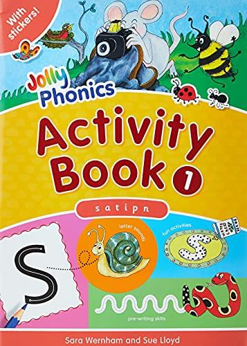 Jolly Phonics Activity Book 1: Lloyd, Sue; Wernham, Sara