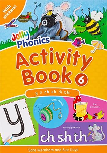 Jolly Phonics Activity Book 6: Lloyd, Sue; Wernham, Sara