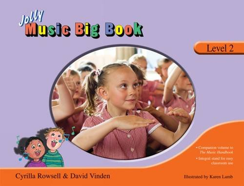 Jolly Music Big Book - Level 2 (Jolly Learning): Rowsell, Cyrilla; Vinden, David