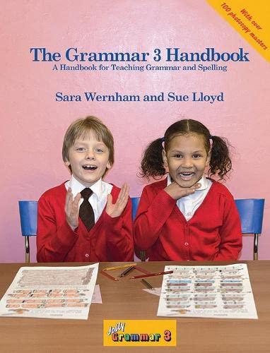 The Grammar Handbook: Bk. 3 (Jolly Phonics): Lloyd, Sue