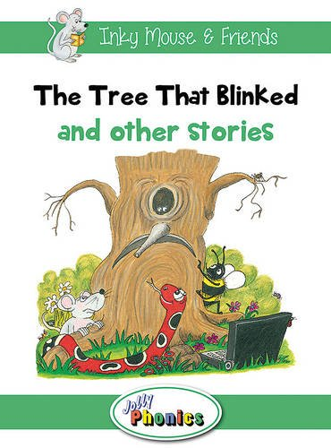 9781844144242: The Tree That Blinked and Other Stories: Jolly Phonics Readers: In Precursive Letters (Inky Mouse & Friends)