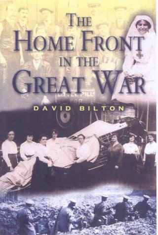 9781844150007: Home Front in the Great War