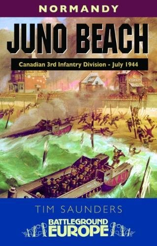 Normandy Juno Beach: Canadian 3rd Infantry Division (Battleground Europe) (1844150283) by Saunders, Tim