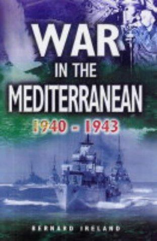 9781844150472: War in the Mediterranean 1940-1943