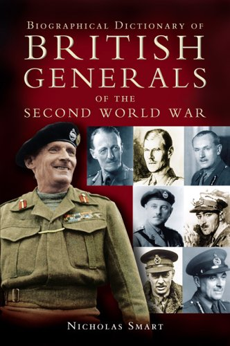 BIOGRAPHICAL DICTIONARY OF BRITISH GENERALS OF THE SECOND WORLD WAR: Nick Smart