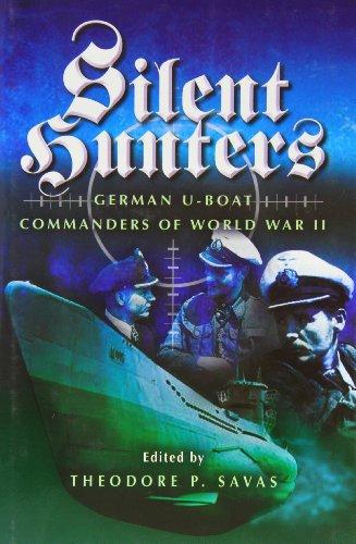 9781844150625: Silent Hunters: German U-Boat Commanders of World War II