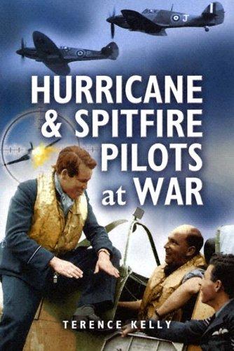 9781844150649: Hurricane and Spitfire Pilots at War