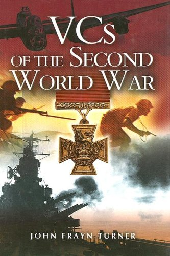 VCs of the Second World War: Turner, Frayn