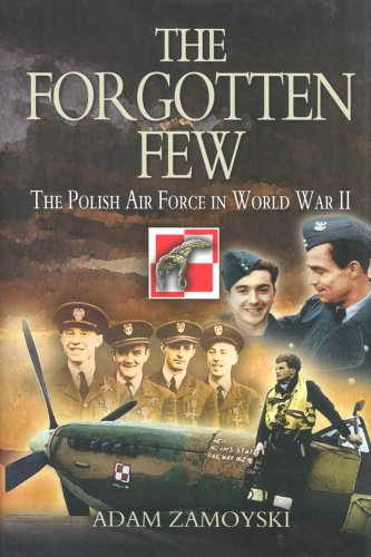 9781844150908: The Forgotten Few: The Polish Air Force in World War II
