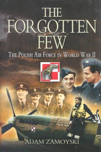 9781844150908: FORGOTTEN FEW: The Polish Air Force in World War II