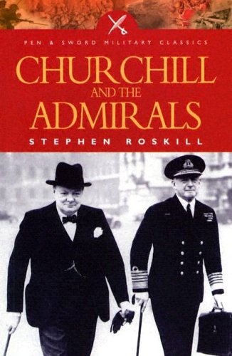 9781844151042: Churchill and the Admirals