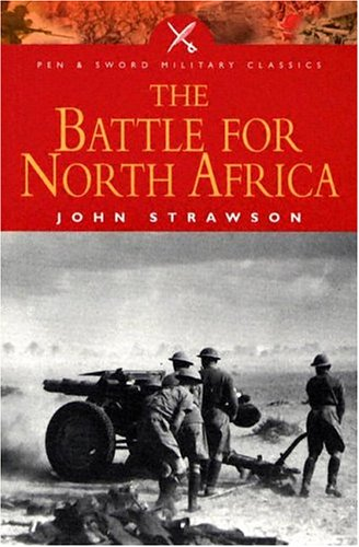9781844151059: The Battle for North Africa (Pen & Sword Military Classics)