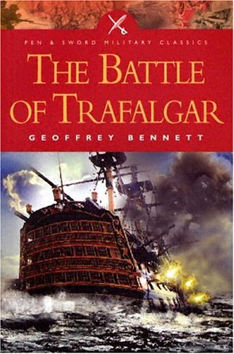 9781844151073: Battle of Trafalgar (Pen and Sword Military Classics)