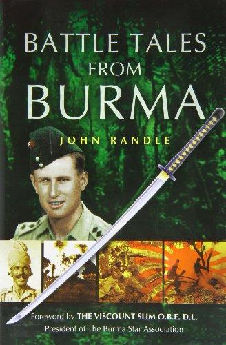 Battle Tales from Burma: Randle, John