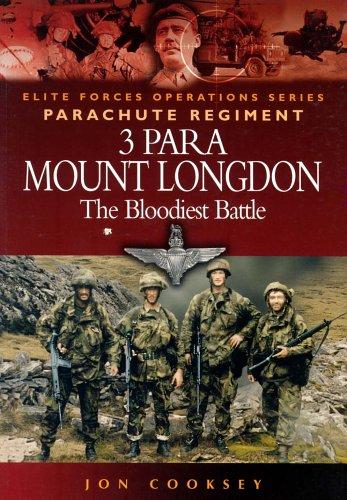 9781844151158: 3 PARA - MOUNT LONGDON - THE BLOODIEST BATTLE (Elite Forces Operations Series)