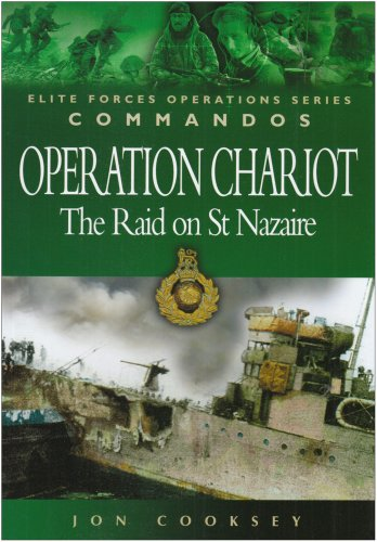9781844151165: Operation Chariot: The Raid on St Nazaire (Elite Forces Operations Series)