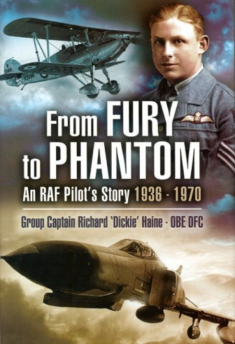 9781844152025: From Fury to Phantom: An RAF Pilot's Story - 1936-1970