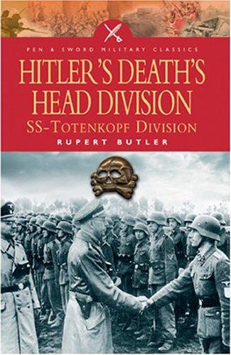 9781844152056: Hitler's Death's Head Division