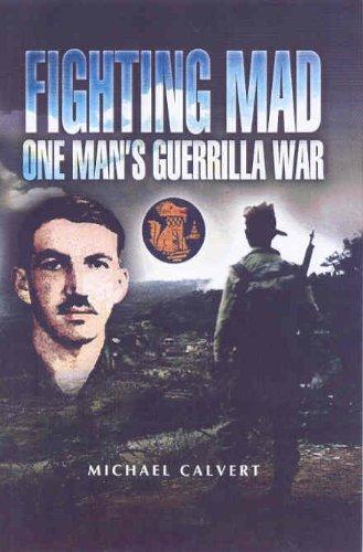 9781844152247: Fighting Mad One Man's Guerrilla War (Pen & Sword Military)