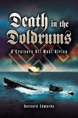 Death in the Doldrums: U Cruisers Off West Africa (1844152618) by Edwards, Bernard
