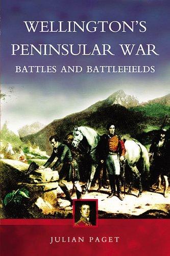 Wellington's Peninsular War: Paget, Julian