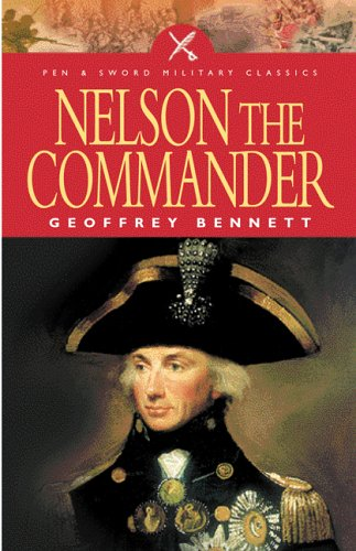 9781844153077: Nelson the Commander (Pen & Sword Military Classics)