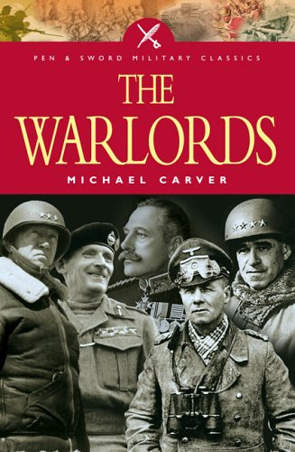9781844153084: The War Lords: Military Commanders of the Twentieth Century (Pen & Sword Military Classics)