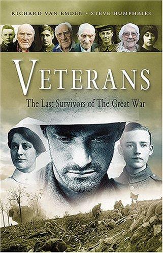9781844153190: Veterans: The Last Survivors of the Great War