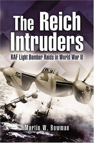 9781844153336: Reich Intruders: RAF Light Bomber Raids in World War II
