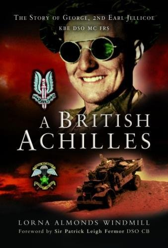 A British Achilles: George, 2nd Earl Jellicoe: Windmill, Lorna Almonds